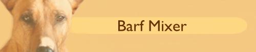 DER Barf-Mixer